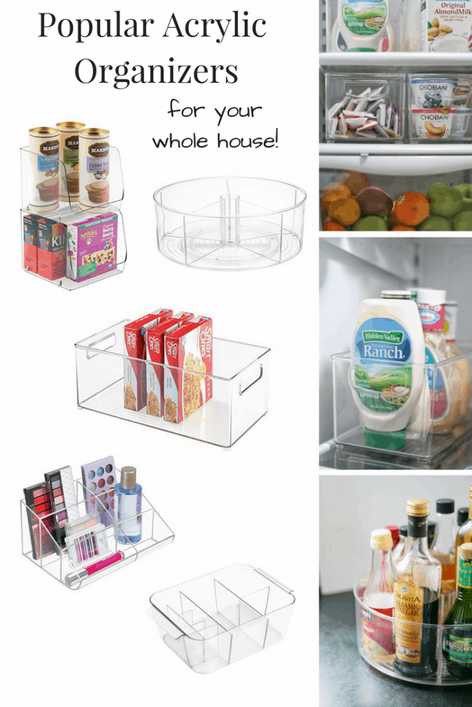 My Favorite Acrylic Organizers for your whole house!