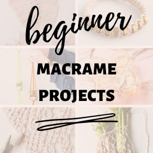 beginner macrame projects