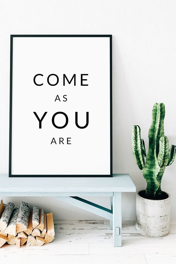 Come As You Are Free Printable Wall Art. Print and Frame! #printable #printables #walldecor #homedecor