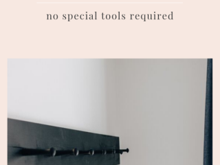 DIY Peg Rail : No Special Tools Required - Easy tutorial for making a DIY modern peg rail.  You don't need any special tools to do this!  Get all the tips and tricks here.