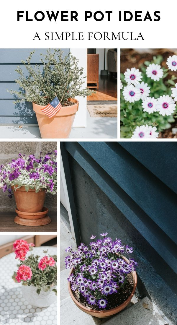Outdoor Flower Pot Ideas - Simple Formula for Arranging Gorgeous Containers
